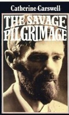 Catherine Carswell's book cover <i>The Savage Pilgrimage</i>